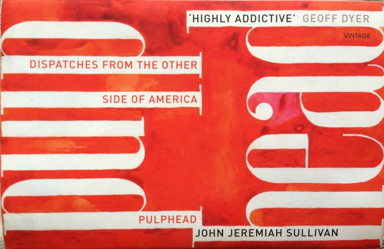 pulphead essays The following is excerpted from pulphead, john jeremiah sullivan's new collection of essays, which deadspin cannot recommend enough.